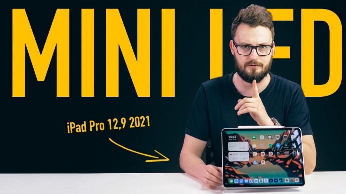 Вот почему дисплей нового iPad Pro 12,9 так крут! Mini-LED vs. Micro-LED